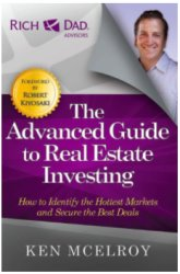 The Advanced Guide to Real Estate Investing book